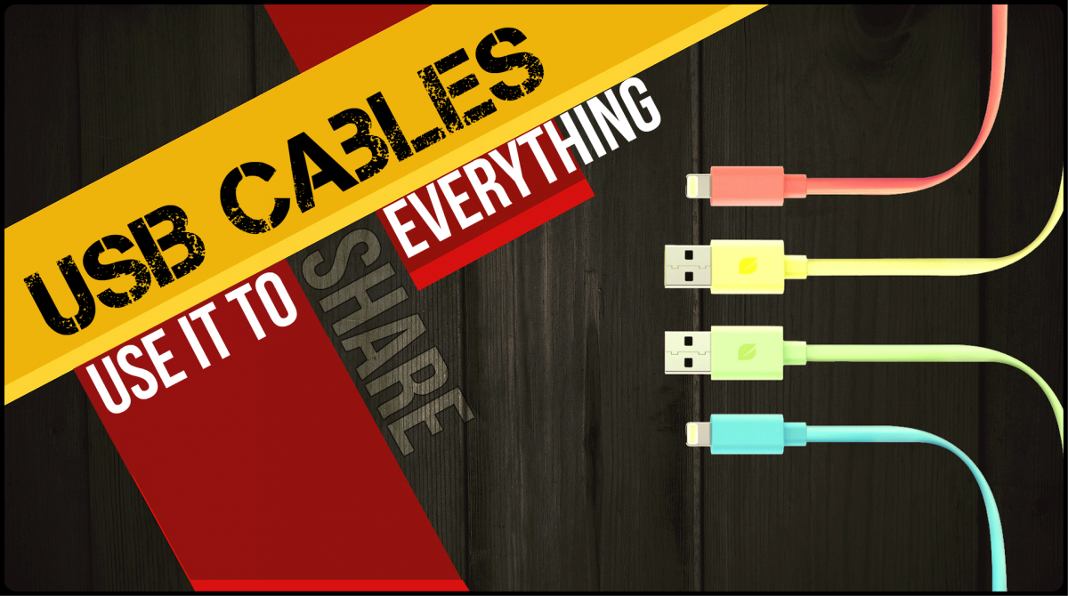 USB Cables: Use It to Share Everything!