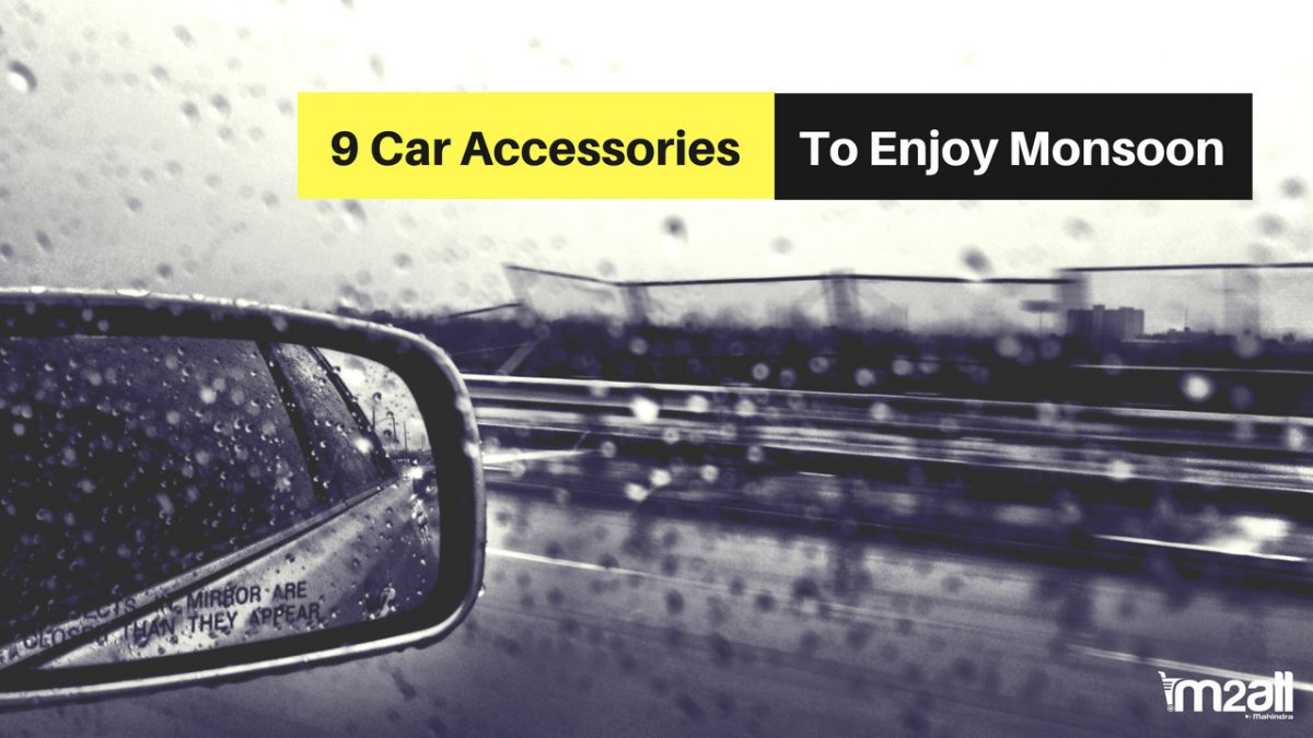 9 Car Accessories [Curated List] to Help You Enjoy Monsoons
