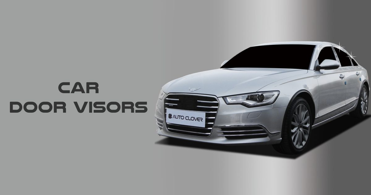 Car Door Visors – All That You Must Know