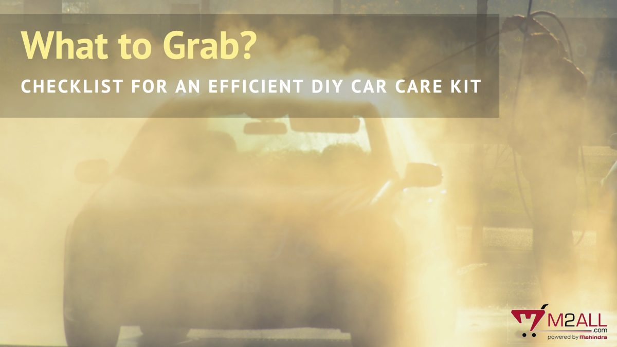 What To Grab? Checklist For An Efficient DIY Car Care Kit