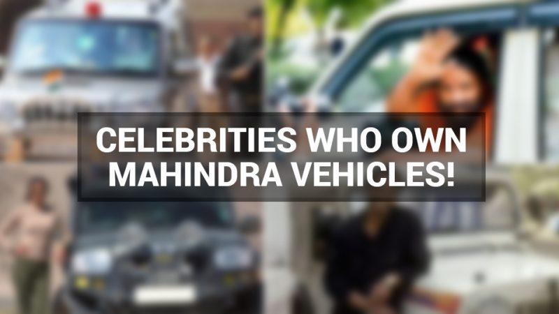 Check out which Mahindra Vehicle these famous personalities own!