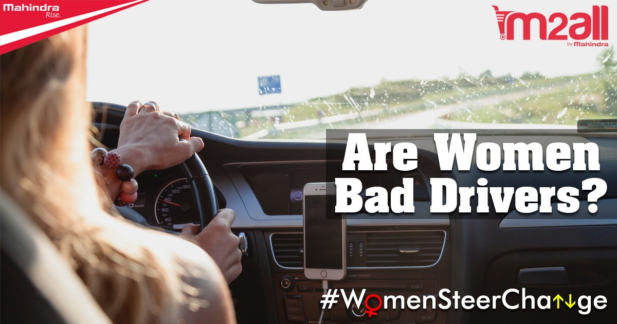 Are Women Bad Drivers? A Myth or a Reality!?