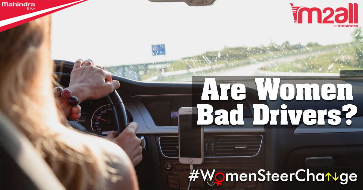 Are women Bad Drivers - M2ALL