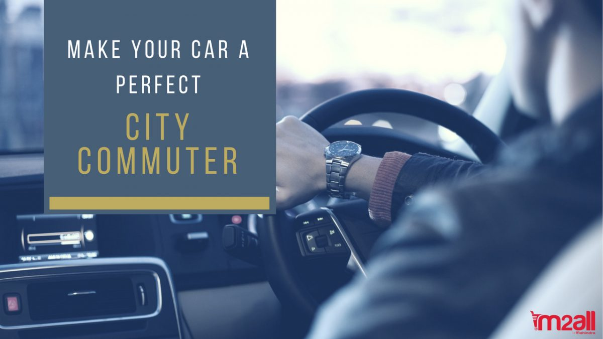 Make Your Car A Perfect City Commuter