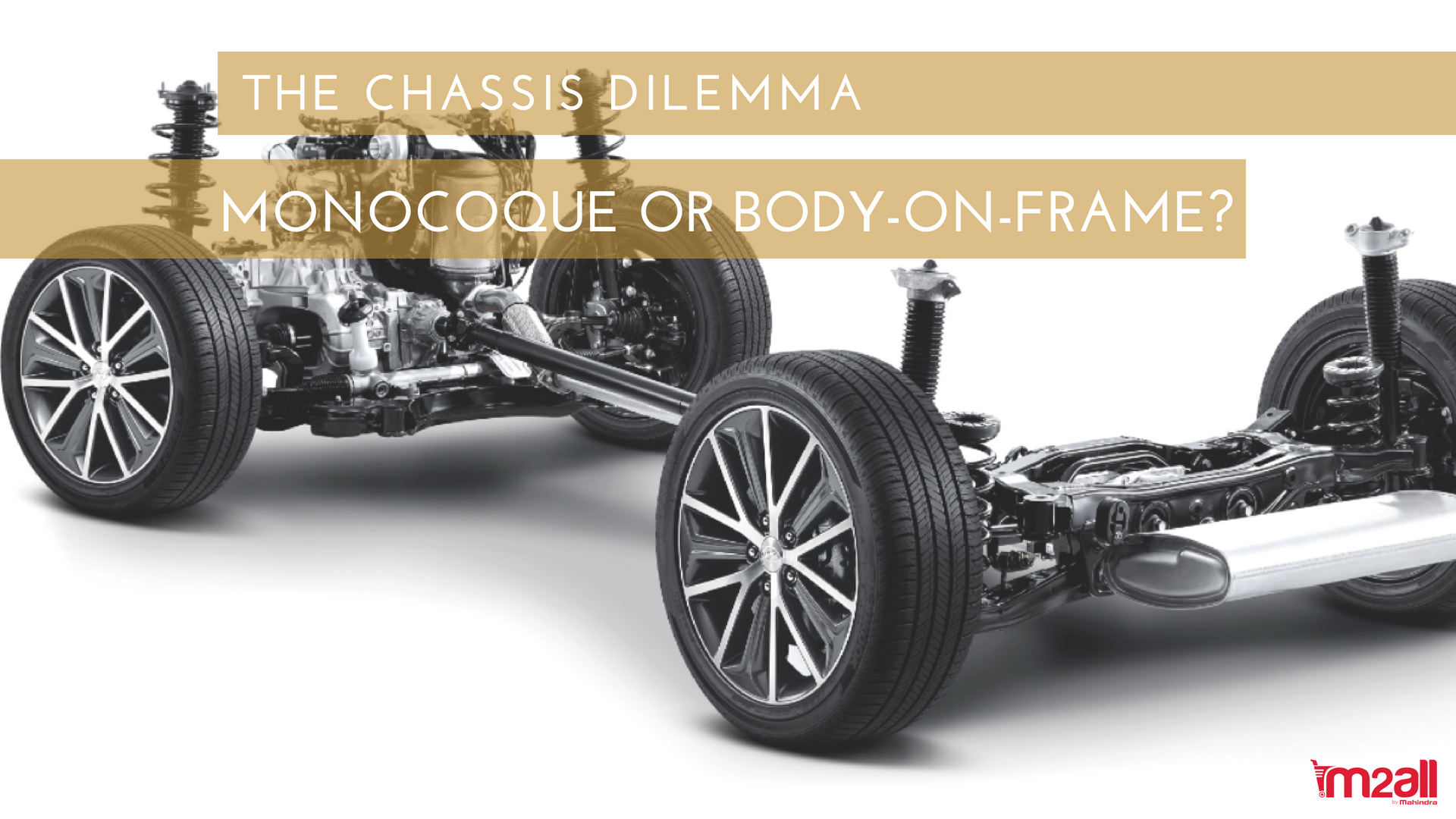 The Chis Dilema Monocoque Or Body On Frame