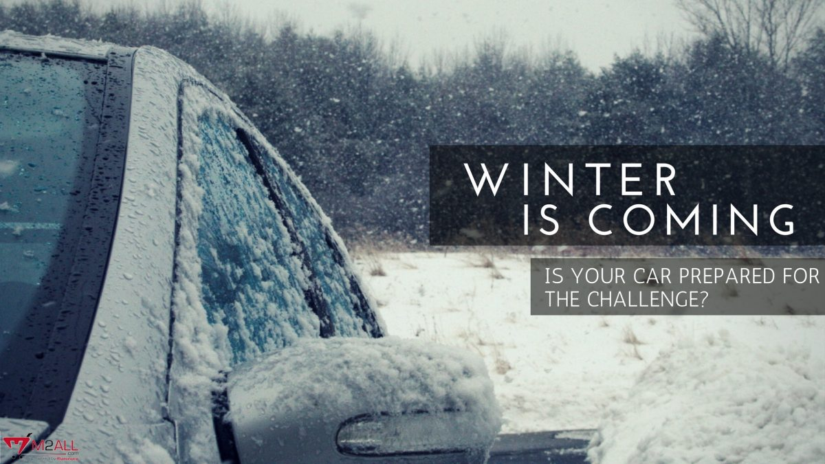 'Winter is Coming' is Your Car Prepared for the Challenge?